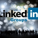 Use LinkedIn Groups to Your Advantage